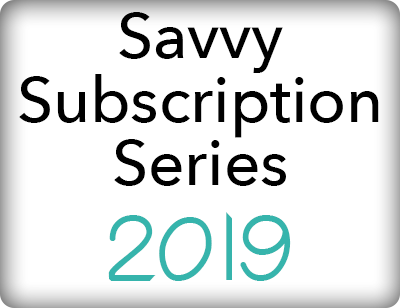 Savvy Subscription Series 2019