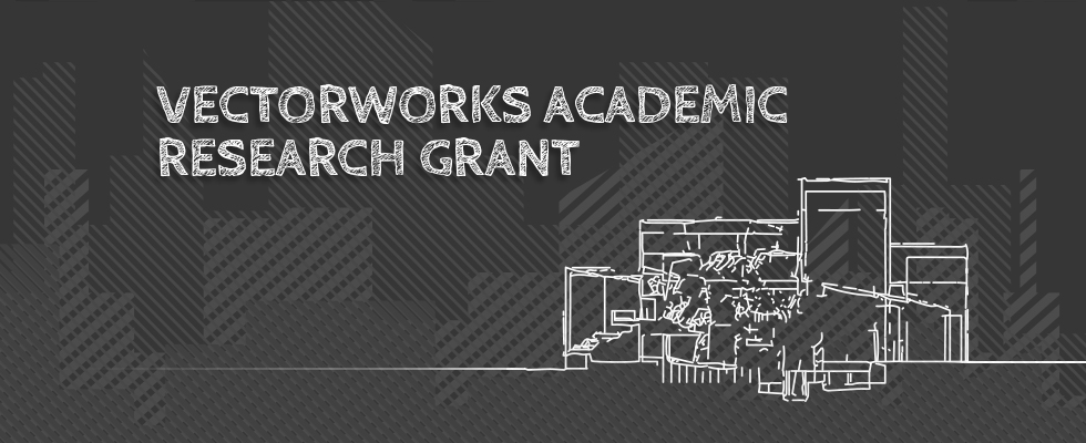 Vectorworks academic research grant