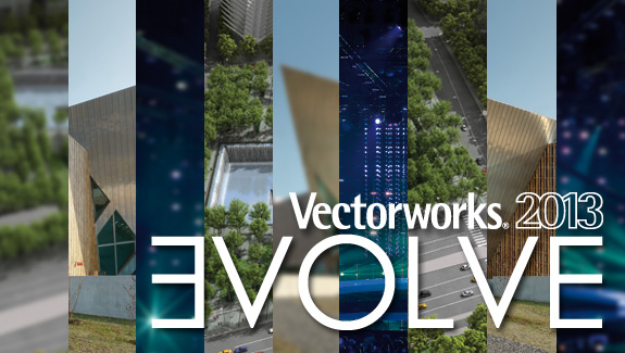Evolve with Vectorworks 2013